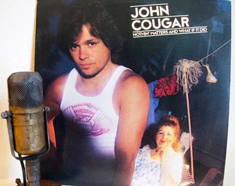"""ON SALE John Cougar (Mellencamp) Vintage Vinyl Record 1980s Rock """"Nothin' Matters And What If It Did""""(1980 Riva w/""""Ain't Even Done With The"""