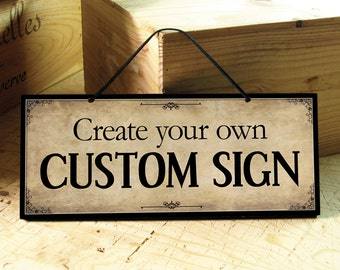 Custom Sign in Parchment Beige & Black. Vintage Sign Wall Sign Wedding Sign Coffee Shop Sign Office Sign Kitchen Sign Custom Holiday Decor