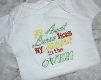 Personalized My Aunt has my Cousin in the Oven t-shirt or onesie