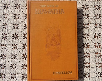 The Song of Hiawatha 1907 Henry Wadsworth Longfellow Minnehaha Edition Free Shipping Antique Book