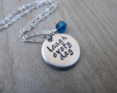 """Laugh Every Day Hand-Stamped Inspiration Necklace- """"laugh every day"""" Necklace- with an accent bead in your choice of colors"""