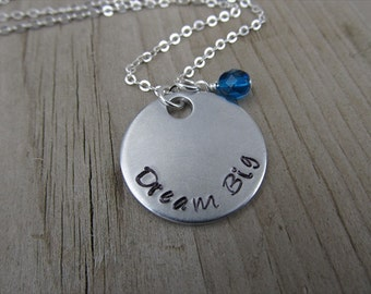 "Dream Big Inspiration Necklace- Graduation Necklace- ""Dream Big"" with an accent bead in your choice of colors- Hand-Stamped Jewelry"