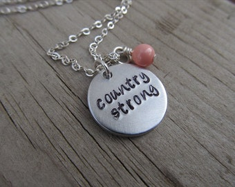 "Country Quote Necklace -Inspiration, Hand-Stamped Necklace- ""country strong"" with an accent bead of your choice-  Handmade Jewelry"