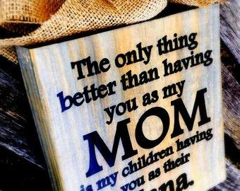 Nana Sign , The Original MOM and Nana Block  , Personalize , Nana Gigi MImi Grandma Etc