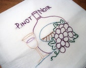 Cotton Dish Towel Wine Country Pinot Moir Wine Flour Sack Towel Hand Embroidered Dish Towel
