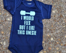 I'd Flex But I Like This Onesie - Boy - Custom - Baby Shower
