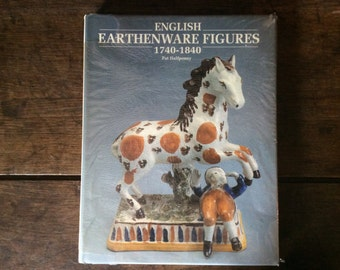 Vintage English book English Earthenware Figures 1740-1840 Pat Halfpenny antiques antique printed 1991 / English Shop