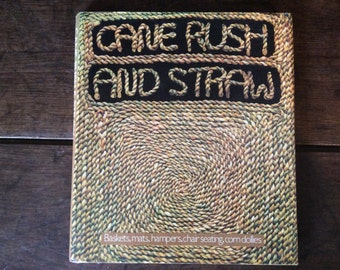 Vintage English craft book Cane Rush And Straw 1977 / English Shop