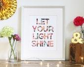Let Your Light Shine Print