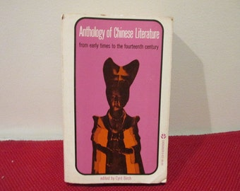 Vintage Paperback Book Anthology of Chinese Literature from early times to the 14th Century Edited by Cyril Birch
