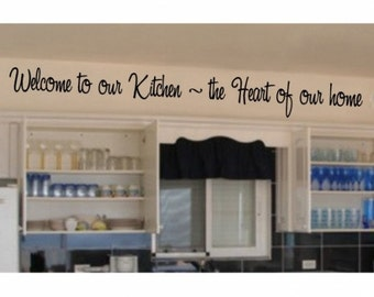 Welcome to our Kitchen decal 45x5 inches