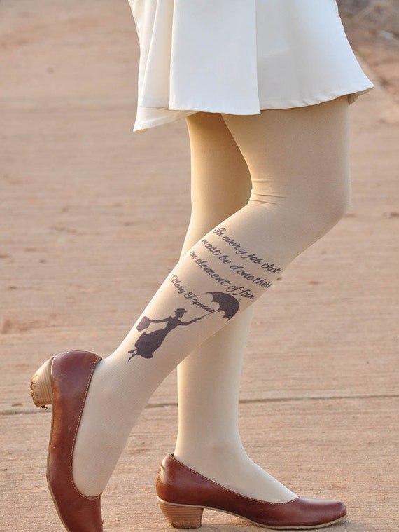 Tights -Mary Poppins inspiered- In every job that must be done, there is an element of fun - tights -Beige footless