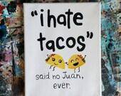 Funny Taco Sign