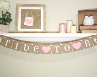 BRIDE to BE bridal shower banner CUSTOM colors available