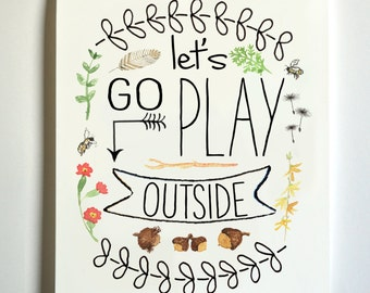 Let's Go Play Outside Print 8 x 10