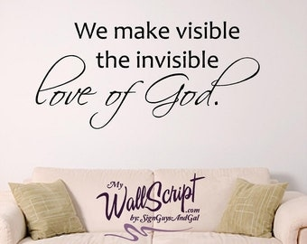 Visible Love of God Wall Decal, Home Decal, Church Wall Decal
