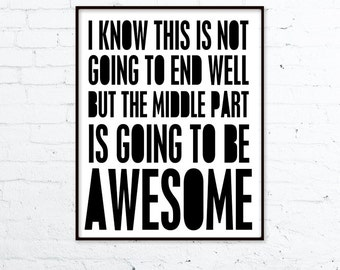 Awesome Typographic Print Funny Typography Poster - Awesome Middle Part Funny Digital Typographic Art Print Print Funny Typography Friend