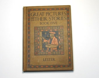 Vintage Art Book: Great Pictures and Their Stories Book Five, 1920s Art Book for Students