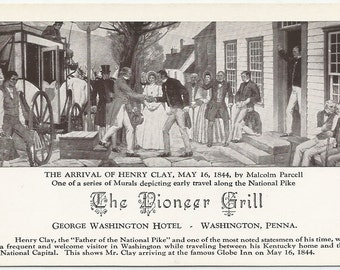 The Arrival of Henry Clay May 16 1844 Malcom Parcell Mural Depicting Early Travel The National Pike Vintage Postcard George Washington Hotel