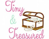 Tiny and Treasured - Applique - Machine Embroidery Design - 6 Sizes