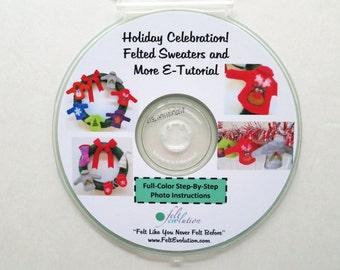 Wet Felted Christmas Ornaments Etutorial on CD, Holiday Sweater ornaments felting pdf, felting tutorial pdf cd, felted Christmas ornaments