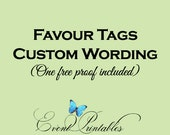 Printable Tag Design, Custom Wording, DIY Wedding Favor Tags, Bridal Shower Gift Tags, Personalized Favour Tags by Event Printables