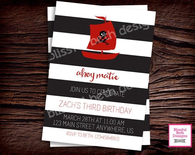 AHOY MATIE! Pirate Birthday Invitation, Printable Pirate Birthday Invitation, Personalized Pirate Invite, Pirate, Ahoy Matie