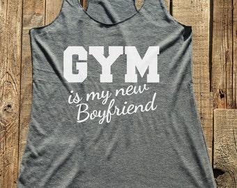 Fitness workout gym tank top - Gym is my new Boyfriend - workout tank top - choose colors - Soft Tri-Blend Racerback Tank