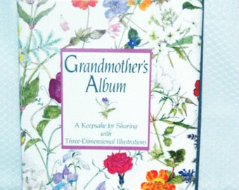 Grandmother's Album - A Keepsake for Sharing - Three-Dimensional Illustrations - By Beshlie