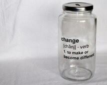 Change coin bank - jar bank, money bank, personalized glass bank