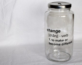 Change coin bank - jar bank, money bank, personalized glass bank