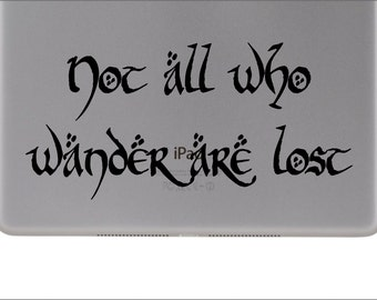 Not all who wander are lost Vinyl Decal for ipad air and ipad air 2, ipad, sticker, decal, removable, tablet, stickers