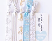 To Have & To Hold Hair Tie Gift Set Bride I do Something Blue hair ties ponytail holder bachelorette bridal shower party favor wedding gift