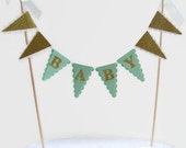 Mint Green & Gold Baby Shower Cake Topper - New Baby Cake Bunting