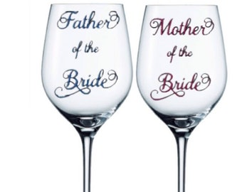 Mother of the Bride Gift- Mother of the Bride wine glass- Father of the bride glass- Wedding Party Gift- Wedding Party Glasses- Bridal Party