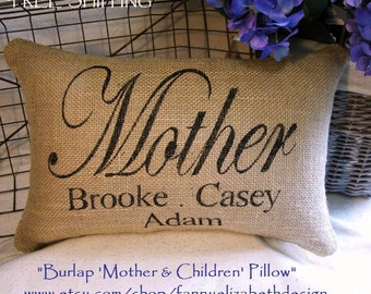 Burlap Mother Pillow FREE SHIPPING - Burlap Pillows- Decorative Pillow- Nana - Burlap Mother Pillow- Mother Pillows- Grandparents Gift