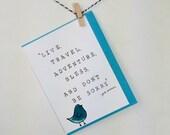Jack Kerouac quote. Kerouac card. greeting card. encouragement card. graduation card. Bird.