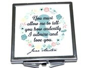 """Jane Austen Floral Compact Mirror, Pride & Prejudice, Mr Darcy Quote, """"You must allow me to tell you... """""""