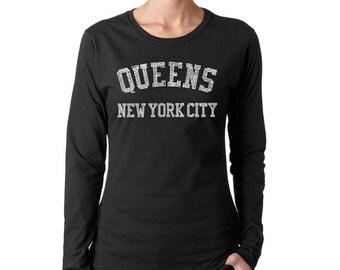 Women's Long Sleeve Shirt - Popular Neighborhoods in Queens, NY