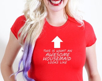 AWESOME HOUSEMAID T-SHIRT Official Personalised This is What Looks Like house home worker cleaner