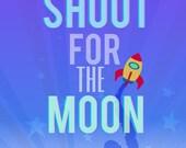 shoot for the moon.. rocket.. download.. boys room.. nursery..