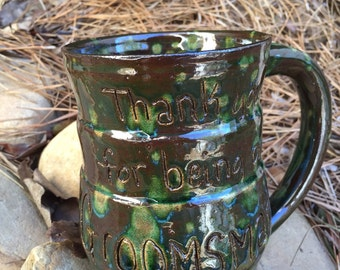 Thank you for being our groomsman, groomsman gift, mug, beer mug, coffee mug, ceramic, pottery, carved, brown, green