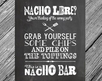 INSTANT DOWNLOAD -- 8x10 Chalkboard Printable Nacho Bar Sign