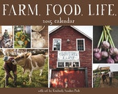 SALE!! Farm Food Life 2015 Wall Calendar Featuring New England Farms + Farmers
