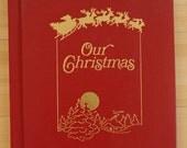 1985 Vintage Our Christmas Family Album