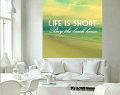 LIFE IS SHORT buy the beach house print quote art life quote beach wall art yellow aqua beach decor art  old Florida art beach decor print