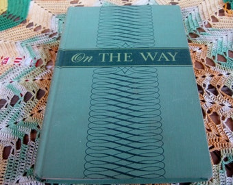 1942 On the Way by Alvin N. Rogness  Antique Religious First edition Good to very good