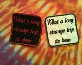 Homemade Embroidered Grateful Dead Lyric Label Cover Patch