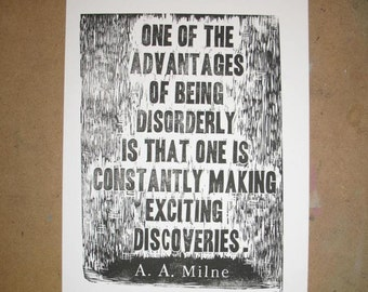 A. A. Milne quote linocut relief print advantages of being disorderly