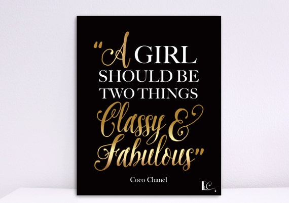 A Girl Should Be Two Things Classy And Fabulous By Logocouture